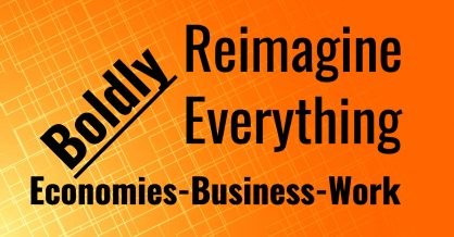 Reimagine Everything work economy environment society business education