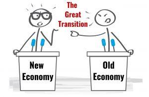 The Great Transition from the old economy to old economy